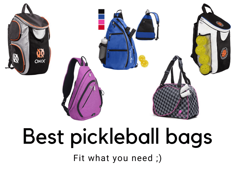 Best pickleball bags fit what you need